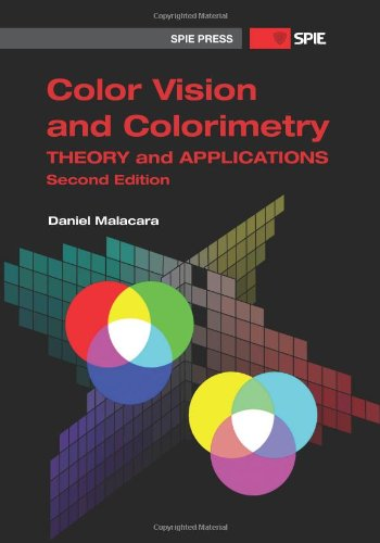 9780819483973: Color Vision and Colorimetry: Theory and Applications (Spie Press Monograph)
