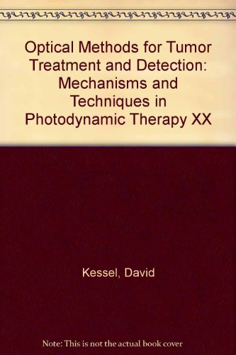 Optical Methods for Tumor Treatment and Detection: Mechanisms and Techniques in Photodynamic ...