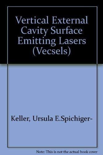 9780819484567: Vertical External Cavity Surface Emitting Lasers (VECSELs) (Proceedings of SPIE)