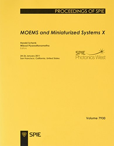 Moems and Miniaturized Systems X: Harald Schenk