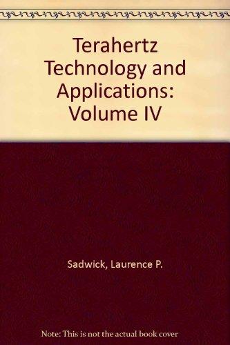 9780819484758: Terahertz Technology and Applications: Volume IV