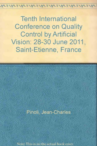 9780819485731: Tenth International Conference on Quality Control by Artificial Vision: 28-30 June 2011, Saint-Etienne, France