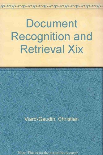 Document Recognition and Retrieval XIX (Paperback): Christian Viard-Gaudin