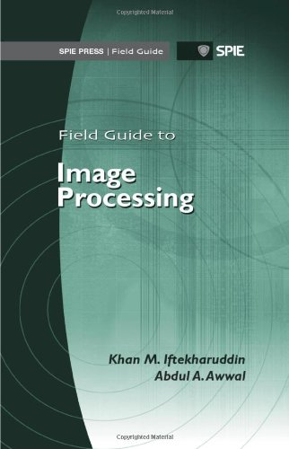 9780819490216: Field Guide to Image Processing (SPIE Field Guide Vol. FG25) (Spie Field Guides)
