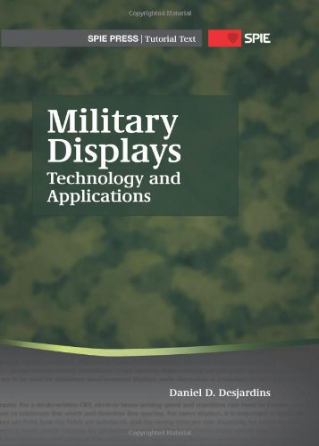 9780819491558: Military Displays: Technology and Applications (Tutorial Texts)