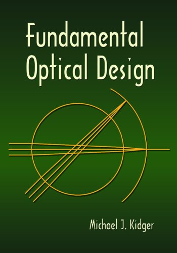 9780819495990: Fundamental Optical Design (SPIE Press Monograph)