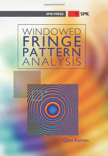 9780819496416: Windowed Fringe Pattern Analysis (SPIE Press Monograph PM239)