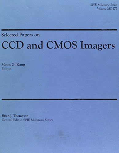9780819497987: Selected Papers on CCD and CMOS Imagers (SPIE Press Milestone Series MS177SC)