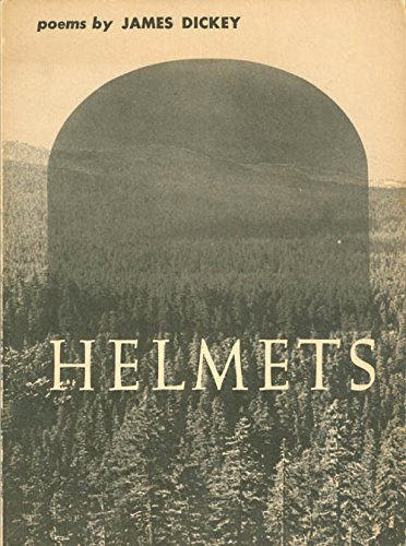 9780819510211: Helmets: Poems By James Dickey