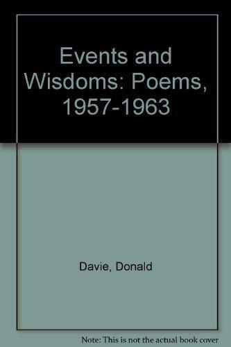 9780819510273: Events and Wisdoms: Poems, 1957-1963 (Wesleyan Poetry Program)