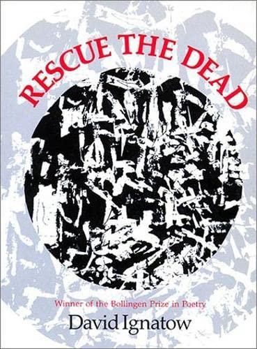 9780819510372: Rescue the Dead: Poems (Wesleyan Poetry Series)