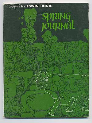 Spring Journal: Poems (Wesleyan Poetry Program) (0819510416) by Honig, Edwin