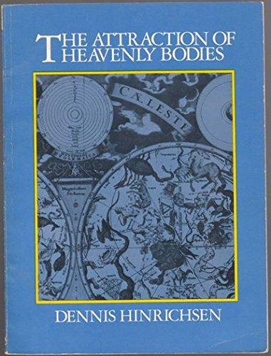 9780819511119: The Attraction of Heavenly Bodies (Wesleyan New Poets)