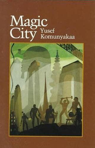 Magic City (Wesleyan Poetry): Yusef Komunyakaa