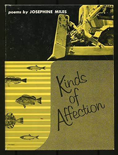 Kinds of Affection: Josephine Miles