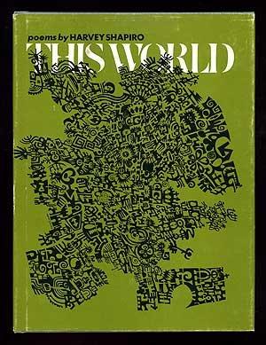 This World: Poems (Wesleyan Poetry Program): Harvey Shapiro
