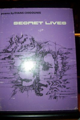 Secret Lives (Wesleyan Poetry Program): Chigounis, Evans