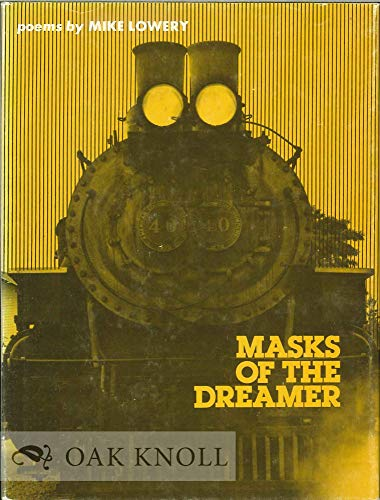 Masks of the Dreamer.: LOWERY, MIKE
