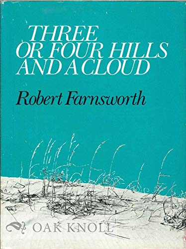 Three or Four Hills and a Cloud: Farnsworth, Robert