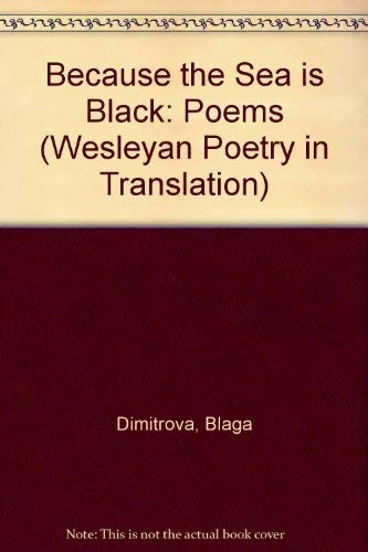 9780819521668: Because the Sea Is Black: Poems of Blaga Dimotriva