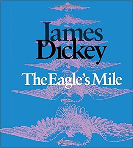 9780819521859: The Eagle's Mile (Wesleyan Poetry Series)