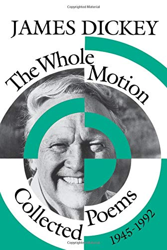 9780819522023: The Whole Motion: Collected Poems, 1945–1992 (Wesleyan Poetry Series)