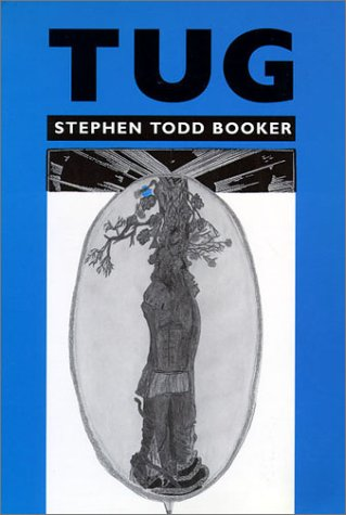 Tug (Wesleyan Poetry Series): Booker, Stephen Todd