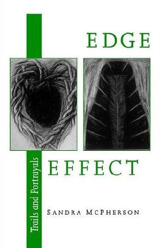 9780819522269: Edge Effect: Trails and Portrayals (Wesleyan Poetry Series)