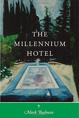 The Millennium Hotel.: Rudman, Mark