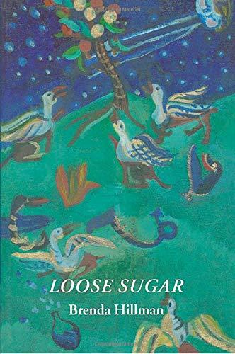 9780819522429: Loose Sugar (Wesleyan Poetry Series)