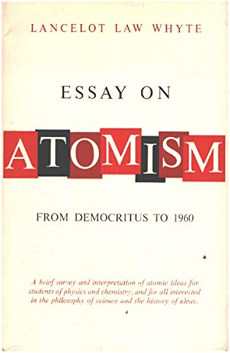 """atomism essay Atomism is the final development of a school of thought called pluralism, which is an attempt to explain a very fundamental question, """"what is the nature of the universe."""