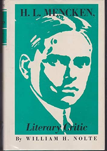 H. L. Mencken, Literary Critic: William H. Nolte