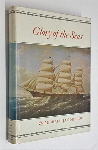 GLORY OF THE SEAS: Mjelde, Michael, Jay