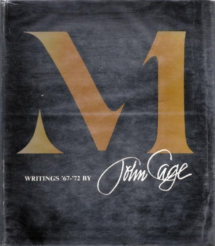 M: Writings, '67-'72: Cage, John