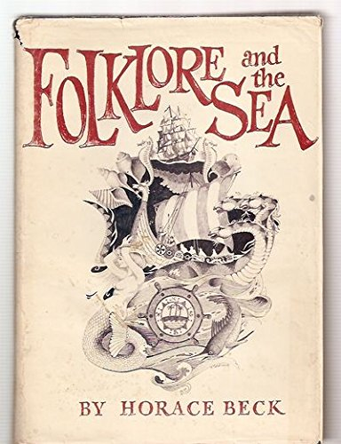 FOLKLORE AND THE SEA: The American Maritime Library Volume VI (6) (Six)