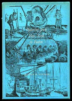 9780819540751: Oystering from New York to Boston, (The American maritime library)