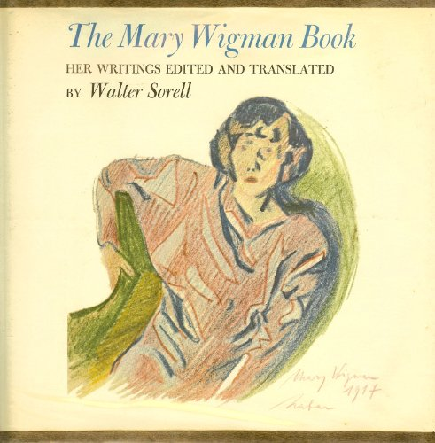 9780819540799: The Mary Wigman Book: Her Writings
