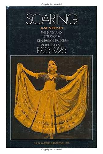 9780819540935: Soaring: The Diary of Letters of a Denishawn Dancer in the Far East, 1925-1926