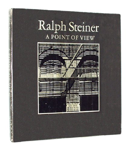 Ralph Steiner: a Point of View