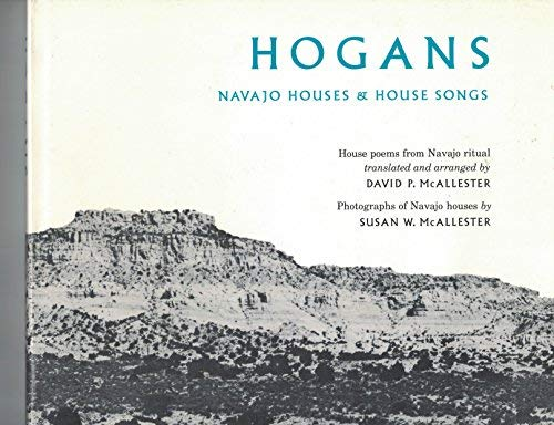 9780819550439: Hogans: Navajo Houses and House Songs