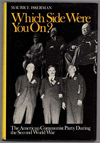 9780819550590: Which Side Were You On?: The American Communist Party During the Second World War