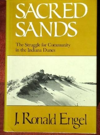 9780819550736: Sacred Sands: The Struggle for Community in the Indiana Dunes