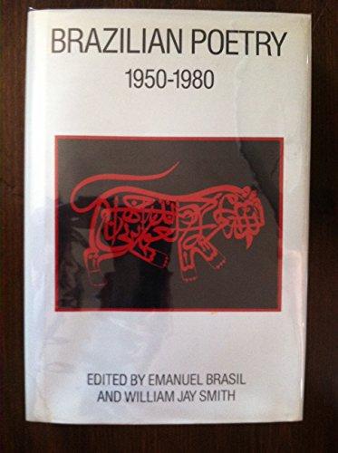 BRAZILIAN POETRY 1950 - 1980: BRASIL, Emanuel, and