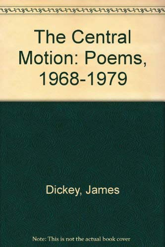 9780819550910: The Central Motion: Poems, 1968-1979