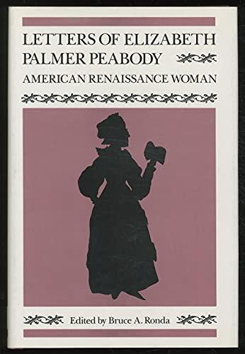 9780819550934: Letters of Elizabeth Palmer Peabody: An American Renaissance Woman