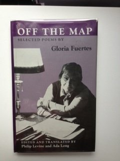 9780819551023: Off the Map: Selected Poems by Gloria Fuertes (Wesleyan Poetry in Translation)