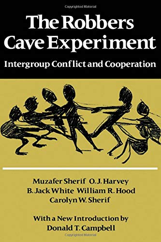 9780819551030: The Robbers Cave Experiment: Intergroup Conflict and Cooperation. [Orig. pub. as Intergroup Conflict and Group Relations]