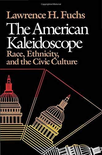 9780819551221: The American Kaleidoscope: Race, Ethnicity, and the Civic Culture