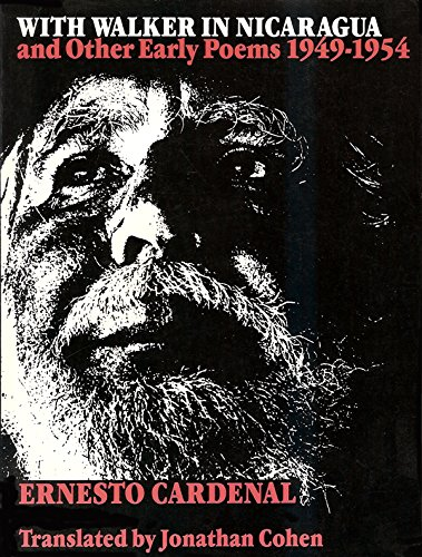 9780819551238: With Walker in Nicaragua and Other Early Poems, 1949-1954