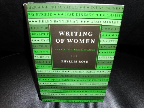 Writing of Women: Essays in a Renaissance: Rose, Phyllis